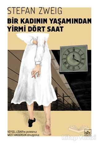 İthaki Yayınları - Bir Kadının Yaşamından Yirmi Dört Saat