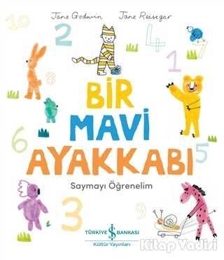 İş Bankası Kültür Yayınları - Bir Mavi Ayakkabı