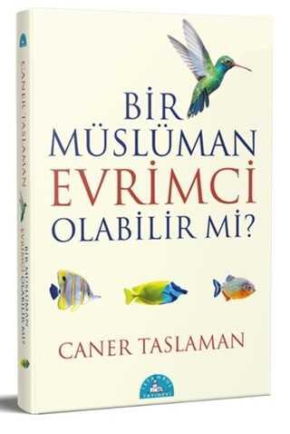 İstanbul Yayınevi - Bir Müslüman Evrimci Olabilir Mi?