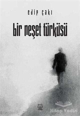 Luna Yayınları - Bir Neşet Türküsü