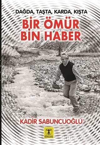 Rönesans Yayınları - Bir Ömür Bin Haber