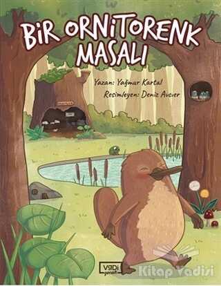Vadi Yayınları - Bir Ornitorenk Masalı