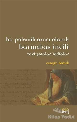 Eski Yeni Yayınları - Bir Polemik Aracı Olarak Barnabas İncili