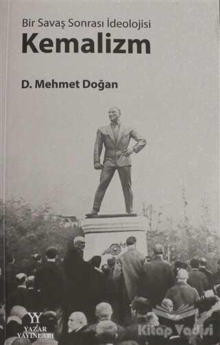 Yazar Yayınları - Bir Savaş Sonrası İdeolojisi: Kemalizm