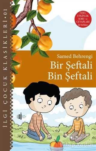 İlgi Kültür Sanat Yayınları - Bir Şeftali Bin Şeftali