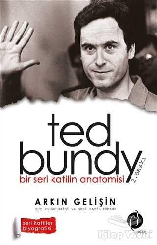 Herdem Kitap - Bir Seri Katilin Anatomisi: Ted Bundy