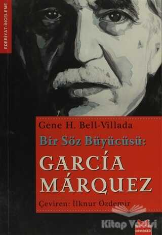 Kırmızı Kedi Yayınevi - Bir Söz Büyücüsü: Garcia Marquez