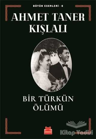 Kırmızı Kedi Yayınevi - Bir Türkün Ölümü