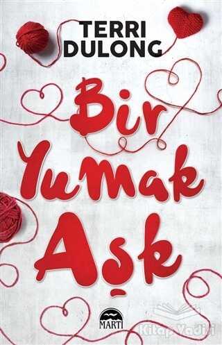 Martı Yayınları - Bir Yumak Aşk