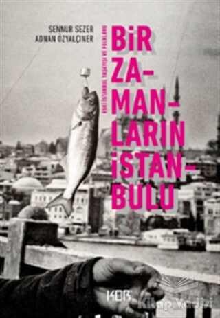 Kor Kitap - Bir Zamanların İstanbulu