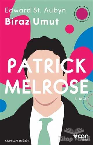 Can Yayınları - Biraz Umut - Patrick Melrose 3. Kitap