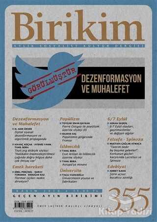 Birikim Yayınları - Birikim Aylık Sosyalist Kültür Dergisi Sayı: 355 Kasım 2018