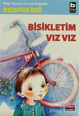 Bilgi Yayınevi - Bisikletim Vız Vız
