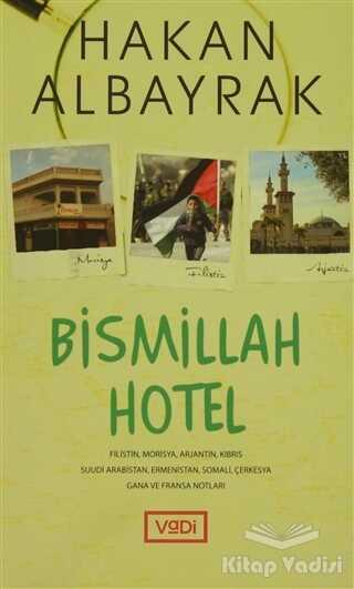 Vadi Yayınları - Bismillah Hotel