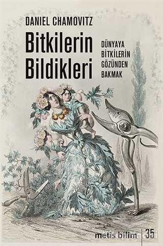 Metis Yayınları - Bitkilerin Bildikleri