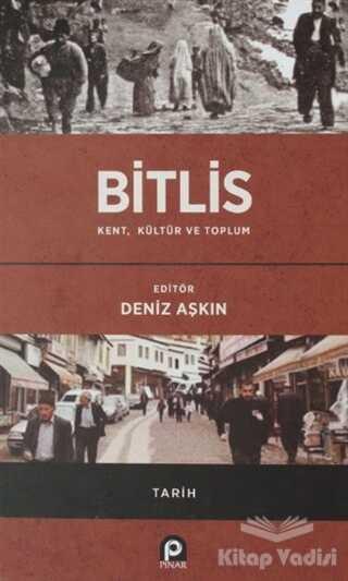 Pınar Yayınları - Bitlis / Kent, Kültür ve Toplum