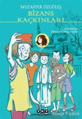 Yapı Kredi Yayınları - Bizans Kaçkınları