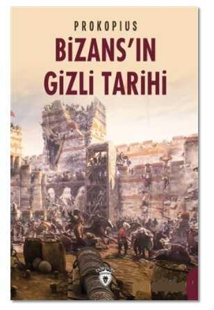 Dorlion Yayınevi - Bizans'ın Gizli Tarihi
