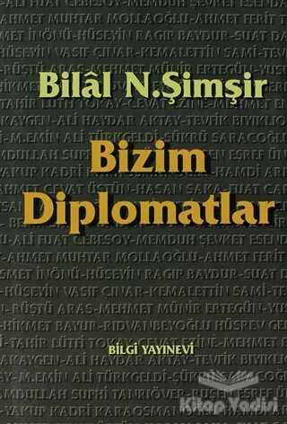 Bilgi Yayınevi - Bizim Diplomatlar