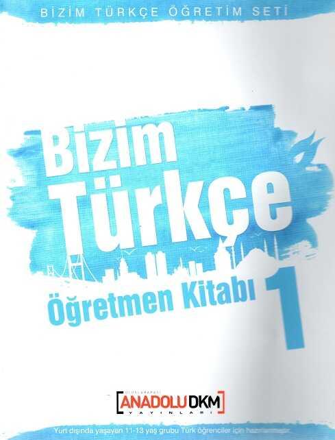 Dilset Yayınları - Bizim Türkçe Öğretmen Kitabı 1