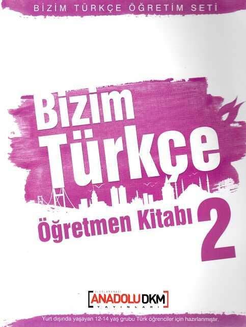 Dilset Yayınları - Bizim Türkçe Öğretmen Kitabı 2