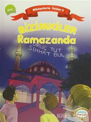 İnkılab Yayınları - Bizimkiler Ramazanda