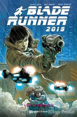 Epsilon Yayınevi - Blade Runner 2019 - Volume 1