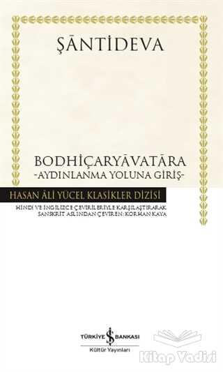 İş Bankası Kültür Yayınları - Bodhiçaryavatara - Aydınlanma Yoluna Giriş (Ciltli)