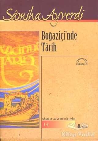 Kubbealtı Neşriyatı Yayıncılık - Boğaziçi'nde Tarih