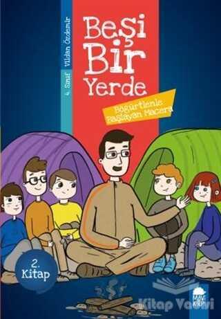 Mavi Kirpi Yayınları - Böğürtlenle Başlayan Macera - Beşi Bir Yerde 2. Kitap