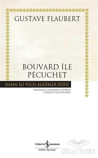 İş Bankası Kültür Yayınları - Bouvard ile Pecuchet (Ciltli)