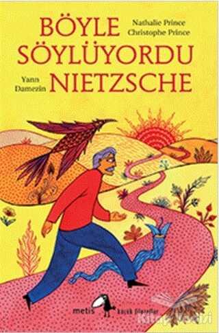 Metis Yayınları - Böyle Söylüyordu Nietzsche