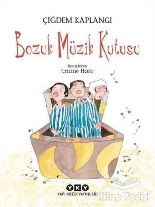 Yapı Kredi Yayınları - Bozuk Müzik Kutusu