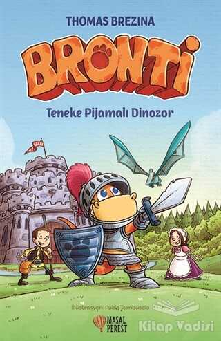Masalperest - Bronti - Teneke Pijamalı Dinozor