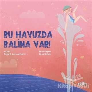 Abm Yayınevi - Bu Havuzda Balina Var!