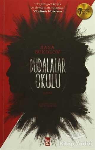 Timaş Yayınları - Budalalar Okulu