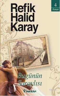 İnkılap Kitabevi - BUGÜNÜN SARAYLISI / R.H.KARAY inkılap kit