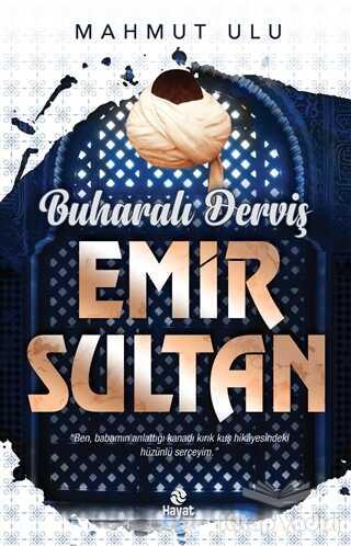 Hayat Yayınları - Buharalı Derviş Emir Sultan