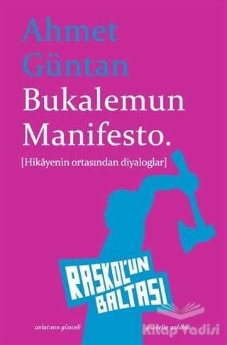 Raskol'un Baltası - Bukalemun Manifesto