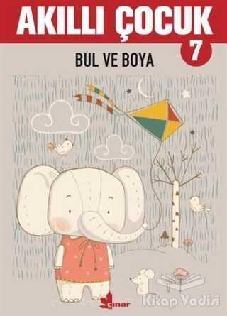 Çınar Yayınları - Bul ve Boya - Akıllı Çocuk 7