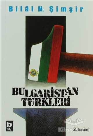 Bilgi Yayınevi - Bulgaristan Türkleri