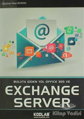 Kodlab Yayın Dağıtım - Buluta Giden Yol Office 365 ve Exchange Server