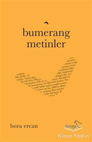 Paloma Yayınevi - Bumerang Metinler