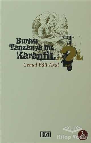 Dost Kitabevi Yayınları - Burası Tanzanya mı Karanfil?