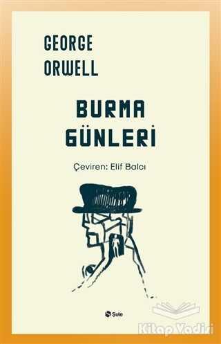 Şule Yayınları - Burma Günleri