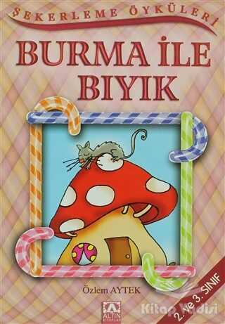 Altın Kitaplar - Çocuk Kitapları - Burma ile Bıyık