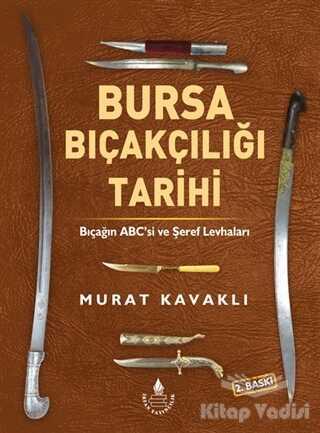 İrfan Yayıncılık - Bursa Bıçakçılığı Tarihi
