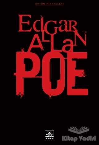 İthaki Yayınları - Bütün Hikayeleri: Edgar Allan Poe