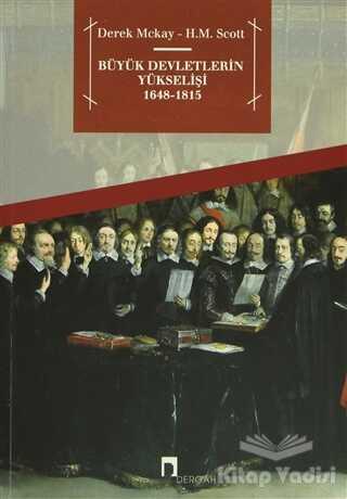 Dergah Yayınları - Büyük Devletlerin Yükselişi 1648 - 1815