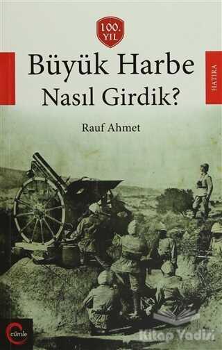 Cümle Yayınları - Büyük Harbe Nasıl Girdik?
